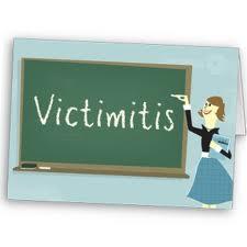 victimitis